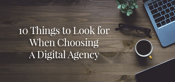 10 Key Criteria for Evaluating a Digital Agency